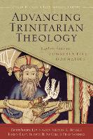 Advancing Trinitarian Theology: Explorations in Constructive Dogmatics - Los Angeles Theology Conference Series (Paperback)
