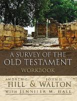 A Survey of the Old Testament Workbook (Paperback)