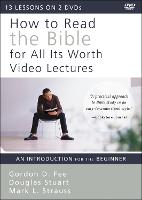 How to Read the Bible for All Its Worth Video Lectures: An Introduction for the Beginner (DVD video)