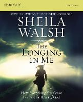 The Longing in Me Study Guide: A Study in the Life of David (Paperback)
