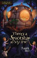 There's a Spaceship in My Tree!: Episode I - The Star-Fighters of Murphy Street 1 (Paperback)
