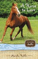 A Horse to Love - Keystone Stables (Paperback)