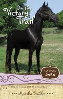 On the Victory Trail - Keystone Stables (Paperback)