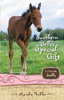 Southern Belle's Special Gift - Keystone Stables (Paperback)