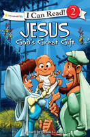 Jesus, God's Great Gift: Biblical Values - I Can Read! / Dennis Jones Series (Paperback)