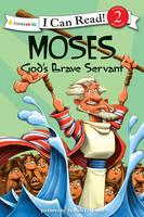 Moses, God's Brave Servant: Biblical Values - I Can Read! / Dennis Jones Series (Paperback)