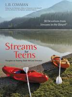 Streams for Teens: Thoughts on Seeking God's Will and Direction (Hardback)
