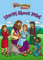 The Beginner's Bible Stories About Jesus - The Beginner's Bible (Board book)