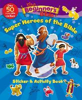 The Beginner's Bible Super Heroes of the Bible Sticker and Activity Book - The Beginner's Bible (Paperback)