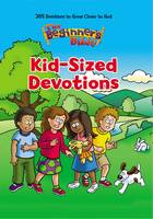 The Beginner's Bible Kid-Sized Devotions - The Beginner's Bible (Hardback)