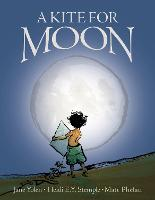 A Kite for Moon (Hardback)