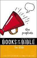 NIrV, The Books of the Bible for Kids: The Prophets, Paperback: Listen to God's Messengers Tell about Hope and Truth - The Books of the Bible (Paperback)
