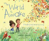 The World Is Awake: A celebration of everyday blessings (Hardback)