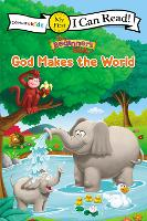 The Beginner's Bible God Makes the World - I Can Read! / The Beginner's Bible (Paperback)