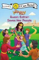 The Beginner's Bible Queen Esther Saves Her People - I Can Read! / The Beginner's Bible (Paperback)