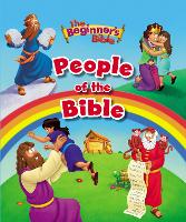 The Beginner's Bible People of the Bible - The Beginner's Bible (Hardback)