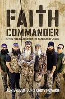 Faith Commander: Living Five Values from the Parables of Jesus (Paperback)
