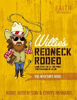 Willie's Redneck Rodeo VBS Director's Guide: Lassoing Five Values from the Parables of Jesus (Paperback)