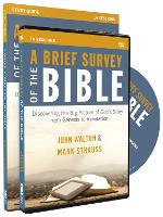 A Brief Survey of the Bible Study Guide with DVD: Discovering the Big Picture of God's Story from Genesis to Revelation (Paperback)