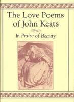 The Love Poems of John Keats (Hardback)