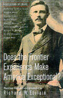 Does the Frontier Experience Make America Exceptional? - Historians at Work S. (Paperback)