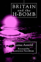 Britain and the H-Bomb (Hardback)