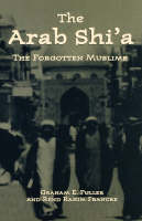 Arab Shi'a: The Forgotten Muslims (Paperback)