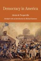 Democracy in America: Abridged with an Introduction by Michael Kammen (Paperback)