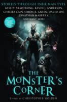 The Monster's Corner: Stories Through Inhuman Eyes (Paperback)