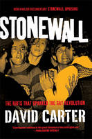 Stonewall: The Riots That Sparked the Gay Revolution (Paperback)