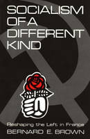 Socialism of a Different Kind