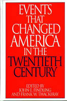 """Events That Changed America in the Twentieth Century - The Greenwood Press """"Events That Changed America"""" Series (Hardback)"""