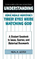 Understanding Zora Neale Hurston's Their Eyes Were Watching God