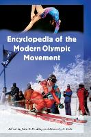 Encyclopedia of the Modern Olympic Movement (Hardback)