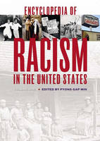 Encyclopedia of Racism in the United States [3 volumes] (Hardback)