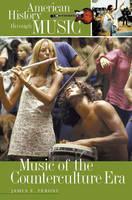 Music of the Counterculture Era (Hardback)