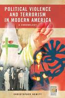 Political Violence and Terrorism in Modern America