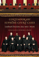 Contemporary Supreme Court Cases: Landmark Decisions Since Roe v. Wade (Hardback)