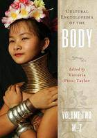 Cultural Encyclopedia of the Body [2 volumes] (Hardback)