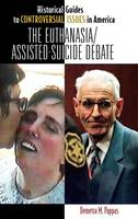 The Euthanasia/Assisted-Suicide Debate