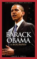 Barack Obama: A Biography - Greenwood Biographies (Hardback)