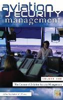Aviation Security Management [3 volumes] - Praeger Security International (Hardback)