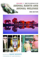 Encyclopedia of Animal Rights and Animal Welfare, 2nd Edition [2 volumes] (Hardback)