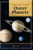 Guide to the Universe: Outer Planets - Greenwood Guides to the Universe (Hardback)