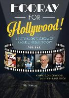 Hooray for Hollywood! [2 volumes]: A Cultural Encyclopedia of America's Dream Factory (Hardback)