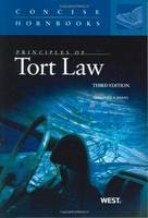Principles of Tort Law - Concise Hornbook Series (Paperback)