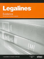 Legalines on Evidence, Keyed to Waltz - Legalines (Paperback)