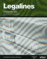 Legalines on Income Taxation, Keyed to Klein - Legalines (Paperback)