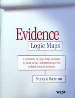 Evidence Logic Maps - Logic Maps (Paperback)