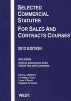 Selected Commercial Statutes For Sales and Contracts Courses - Selected Statutes (Paperback)
